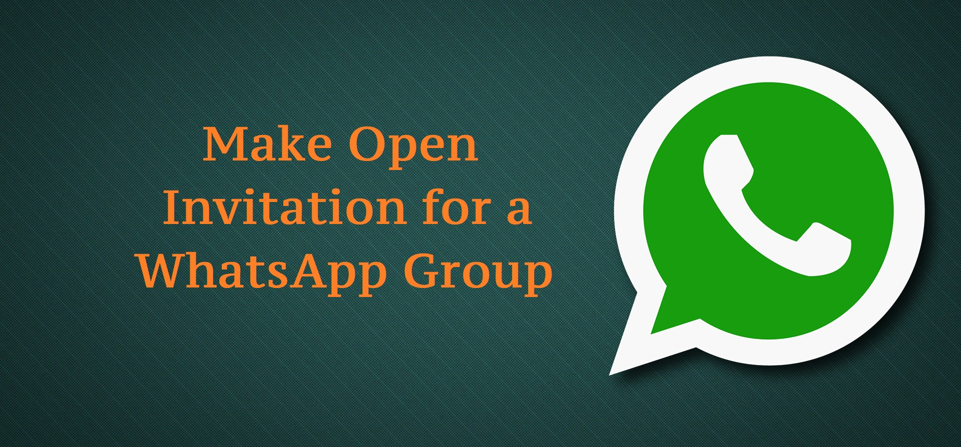 How to Make Open Invitation for a WhatsApp Group