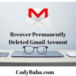 Recover Permanently Deleted Gmail Account