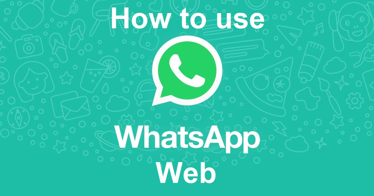 How to Use WhatsApp Web on Computer