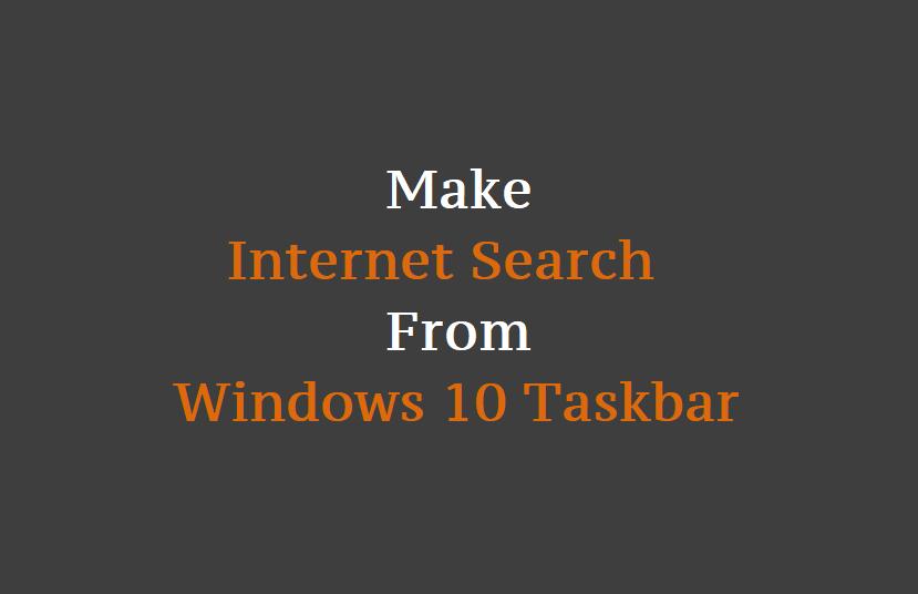 How to Make Internet Search from Windows 10 Taskbar