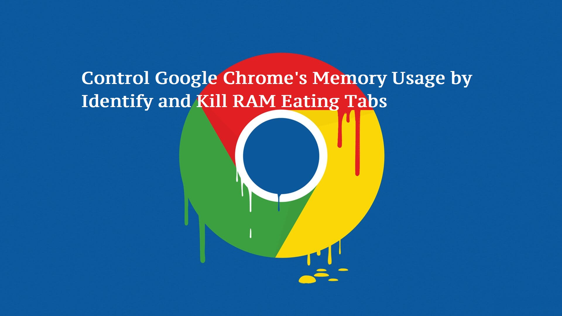 How to Speed up Chorme by Identify and Kill Tabs Eating Up RAM