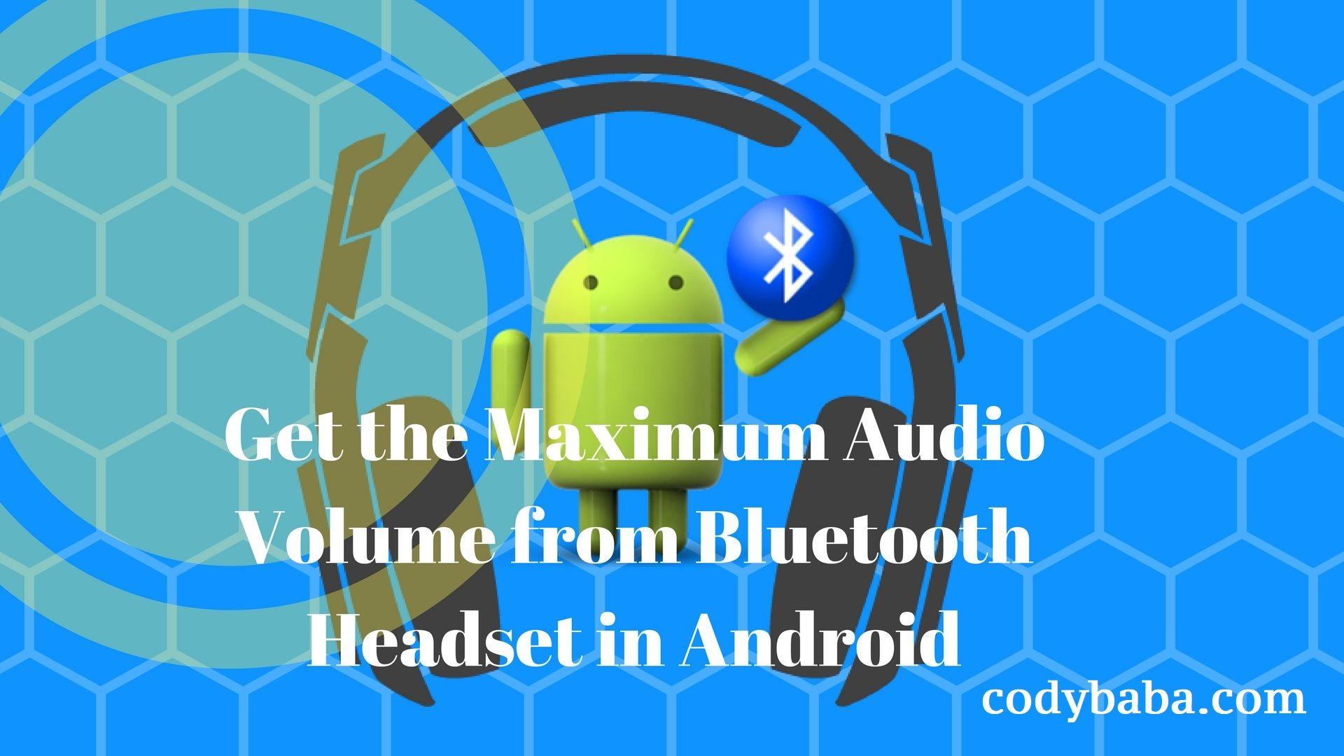 Maximum Volume of HeadSets