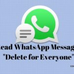 Read WhatsApp Messages _Delete for Everyone