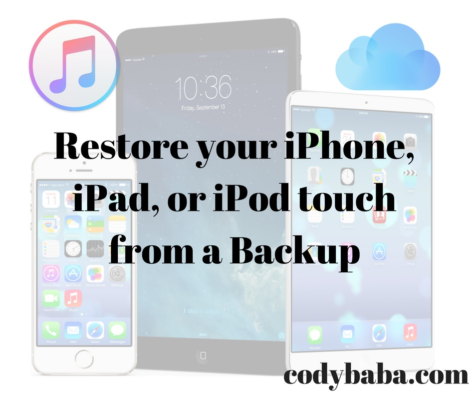 Restore your iPhone, iPad, or iPod touch from a Backup