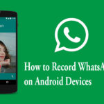 How-to-Record-WhatsApp-Calls-on-Android-Devices